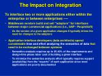 the impact on integration