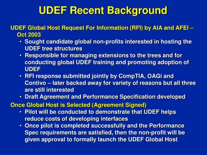 UDEF Recent Background