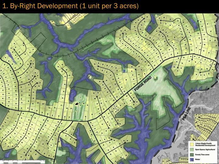 1. By-Right Development (1 unit per 3 acres)