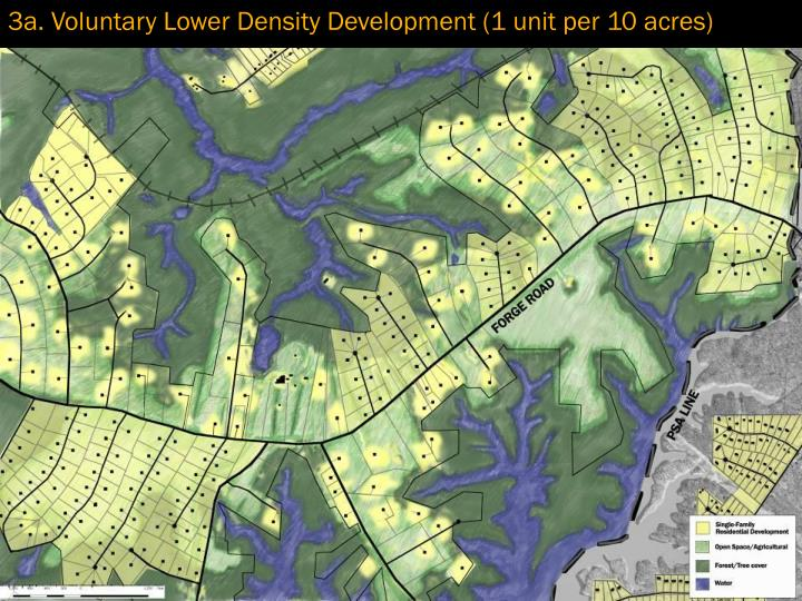 3a. Voluntary Lower Density Development (1 unit per 10 acres)