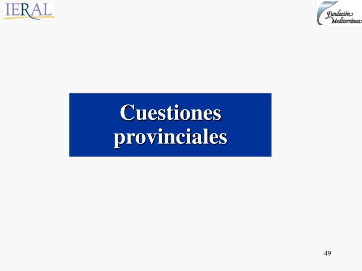 Cuestiones provinciales