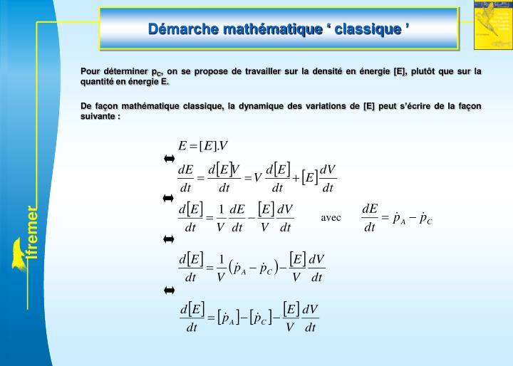 Démarche mathématique 'classique'