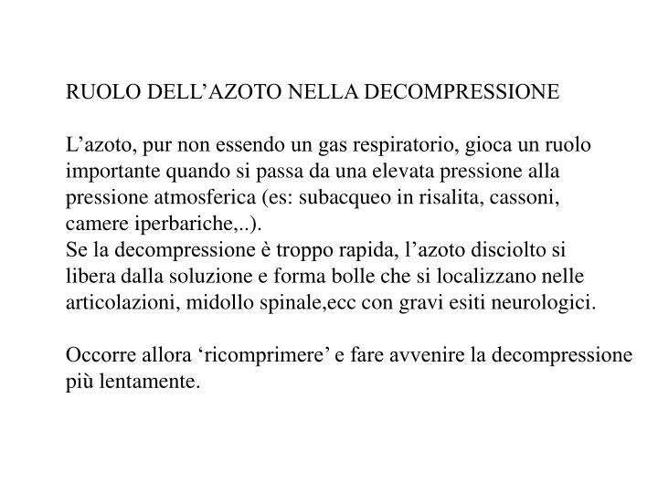 RUOLO DELL'AZOTO NELLA DECOMPRESSIONE