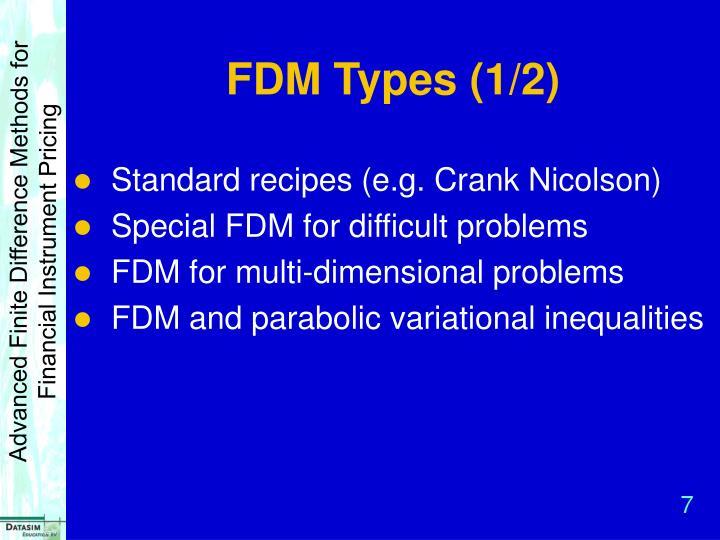 FDM Types (1/2)