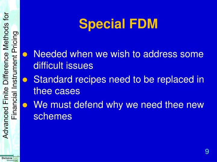 Special FDM