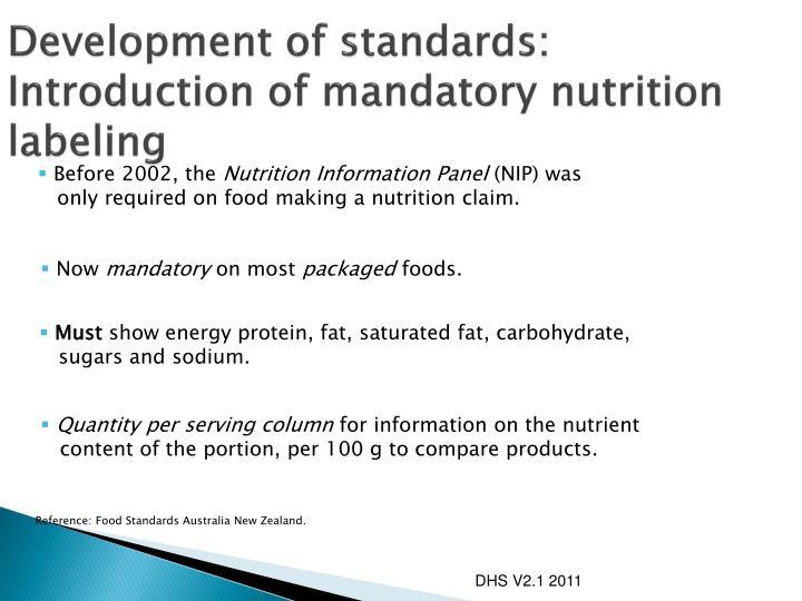 Development of standards: