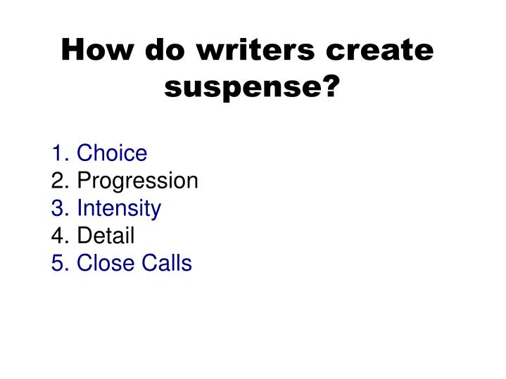 How do writers create