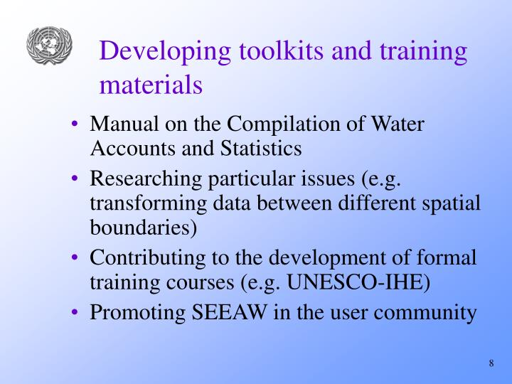 Developing toolkits and training materials