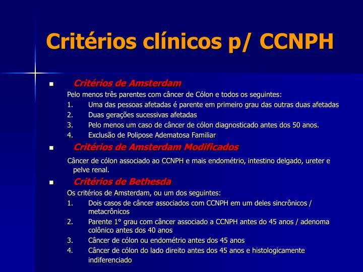Critérios clínicos p/ CCNPH