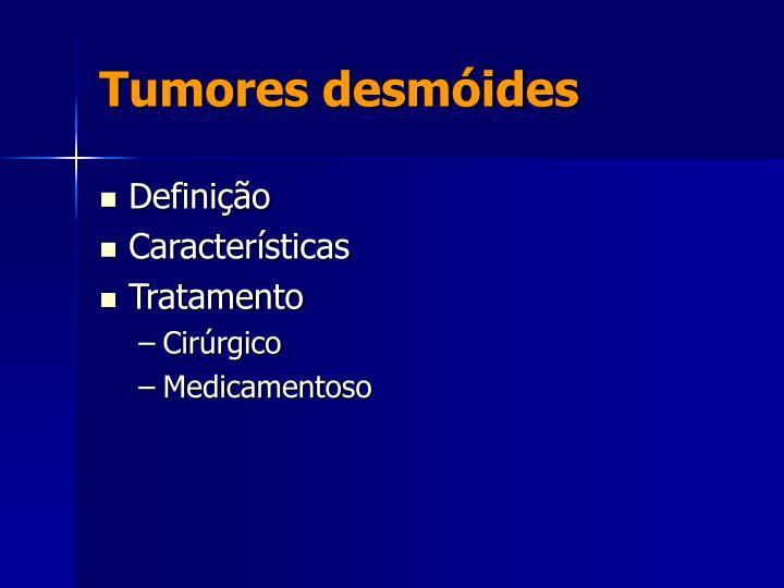Tumores desmóides