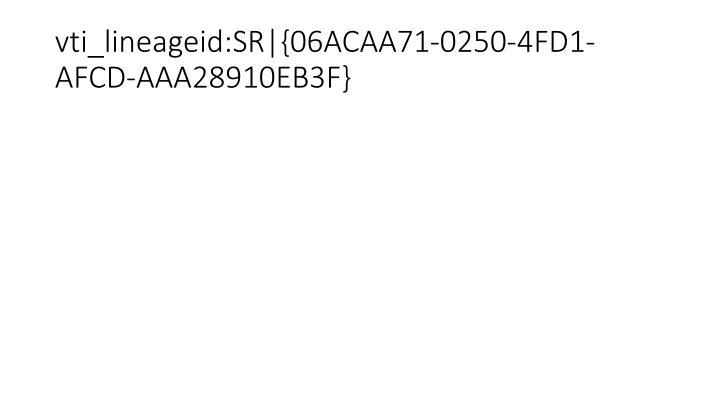 vti_lineageid:SR|{06ACAA71-0250-4FD1-AFCD-AAA28910EB3F}