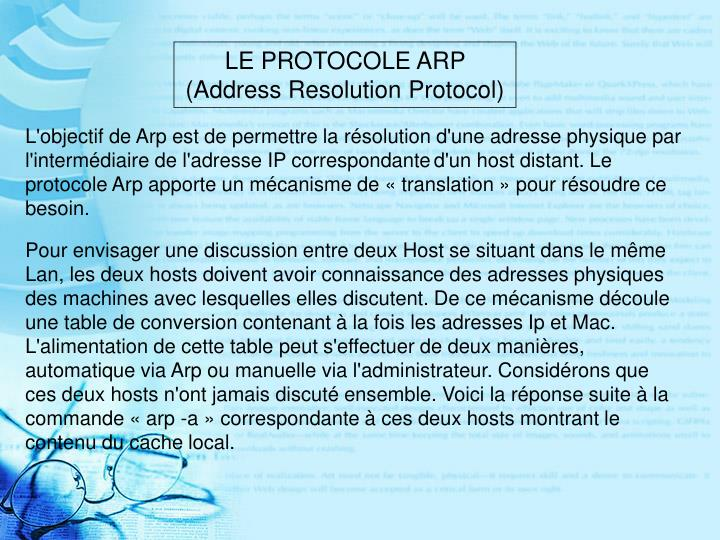 LE PROTOCOLE ARP (Address Resolution Protocol)
