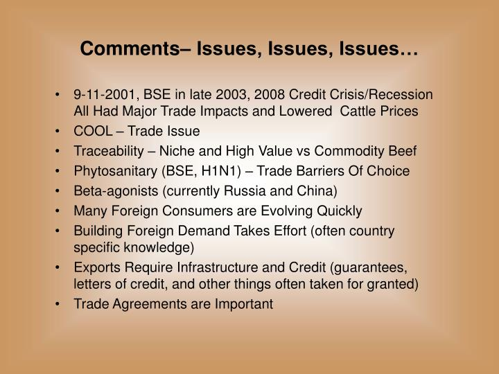 Comments– Issues, Issues, Issues…