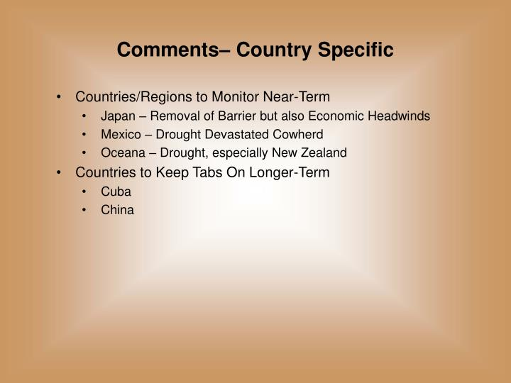 Comments– Country Specific