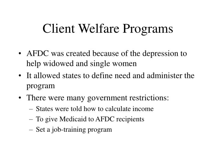 Client Welfare Programs