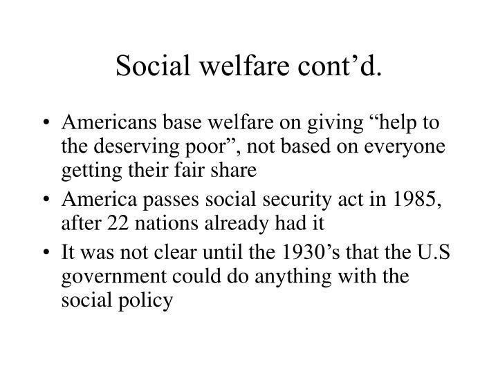 Social welfare cont'd.