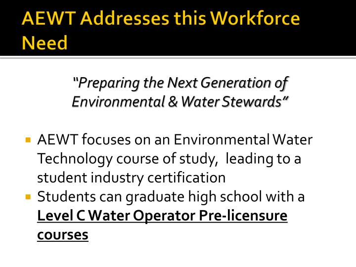 AEWT Addresses this Workforce Need