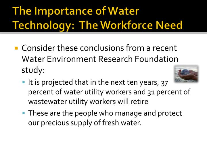 The Importance of Water Technology:  The Workforce Need