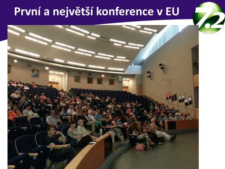 První a největší konference v EU