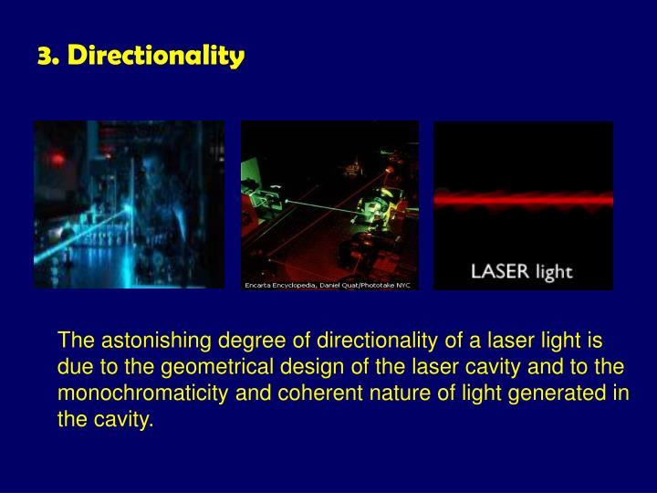 3. Directionality