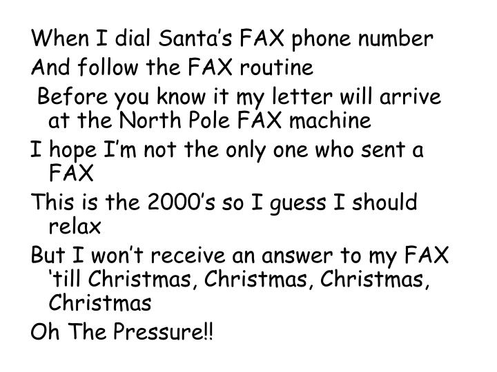 When I dial Santa's FAX phone number