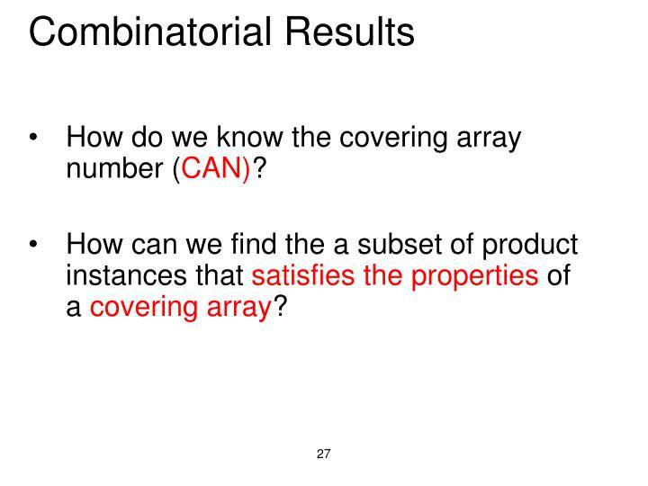 Combinatorial Results
