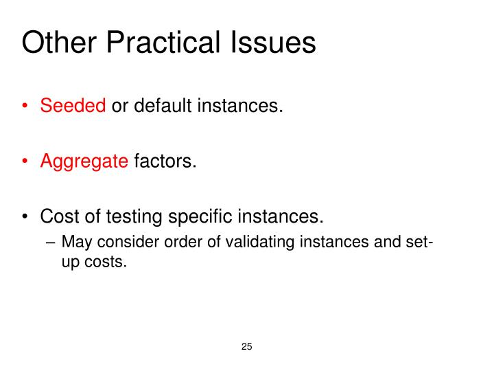 Other Practical Issues