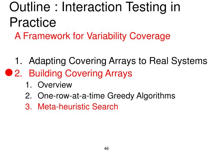 Outline : Interaction Testing in Practice