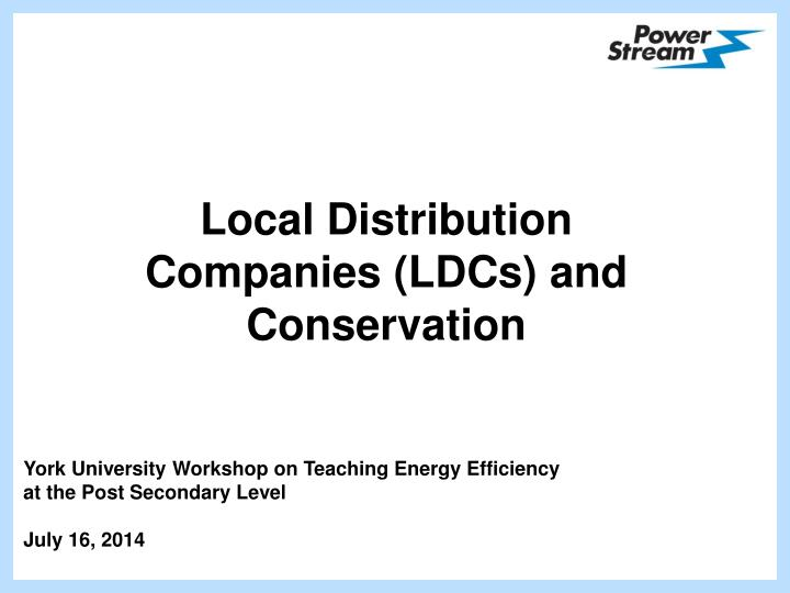 Local distribution companies ldcs and conservation