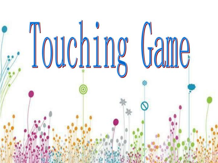Touching Game