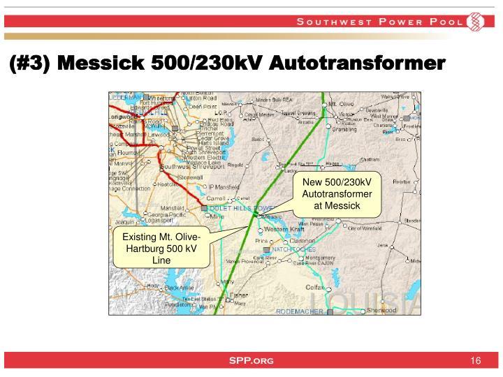 (#3) Messick 500/230kV Autotransformer