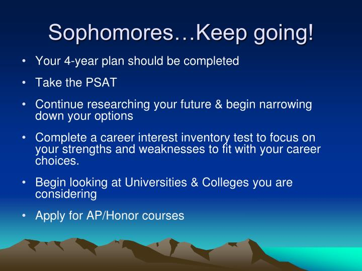 Sophomores…Keep going!