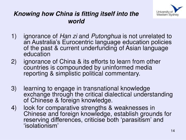Knowing how China is fitting itself into the world