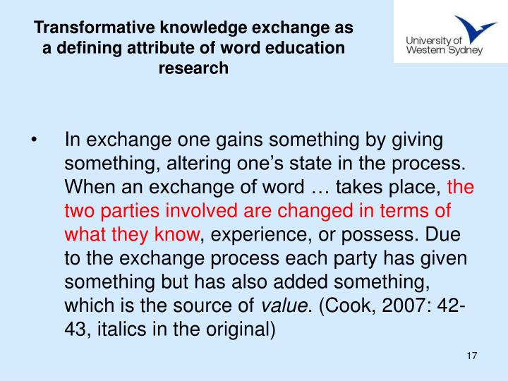 Transformative knowledge exchange as a defining attribute of word education research