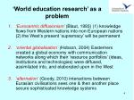 world education research as a problem