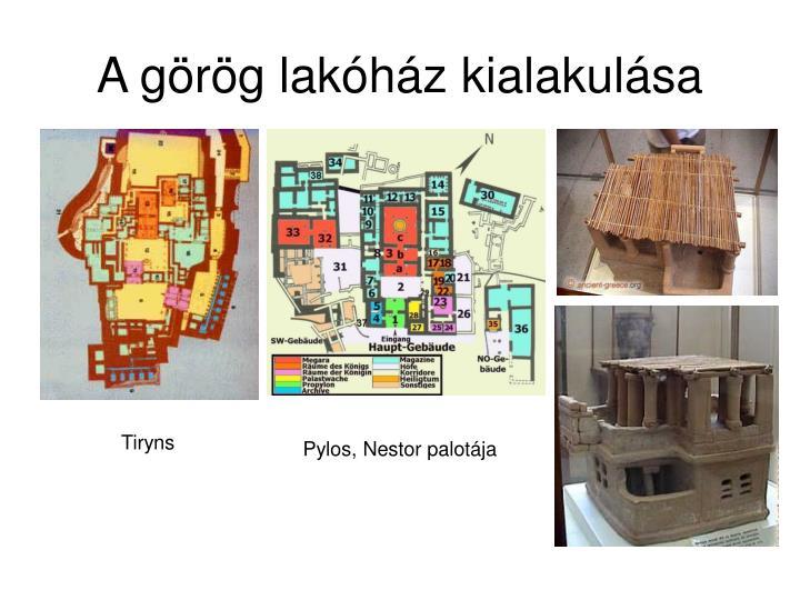 A görög lakóház kialakulása