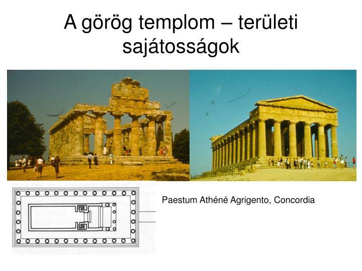 A görög templom – területi sajátosságok