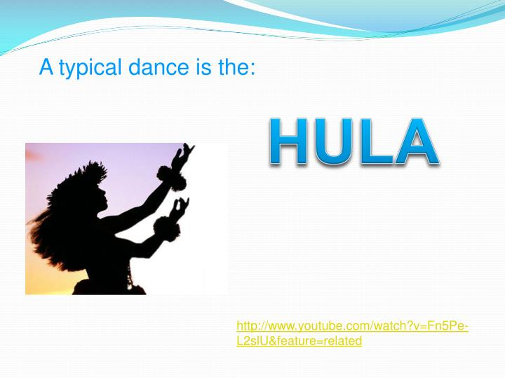A typical dance is the: