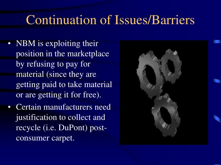 Continuation of Issues/Barriers