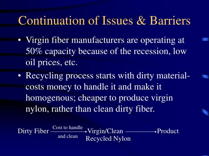 Continuation of Issues & Barriers