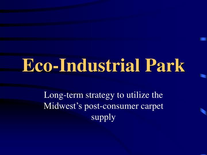 Eco industrial park