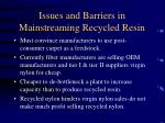issues and barriers in mainstreaming recycled resin