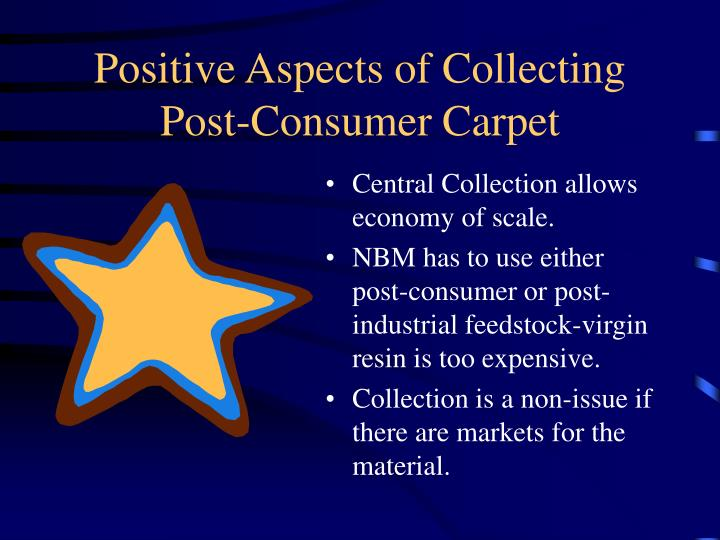 Positive Aspects of Collecting Post-Consumer Carpet