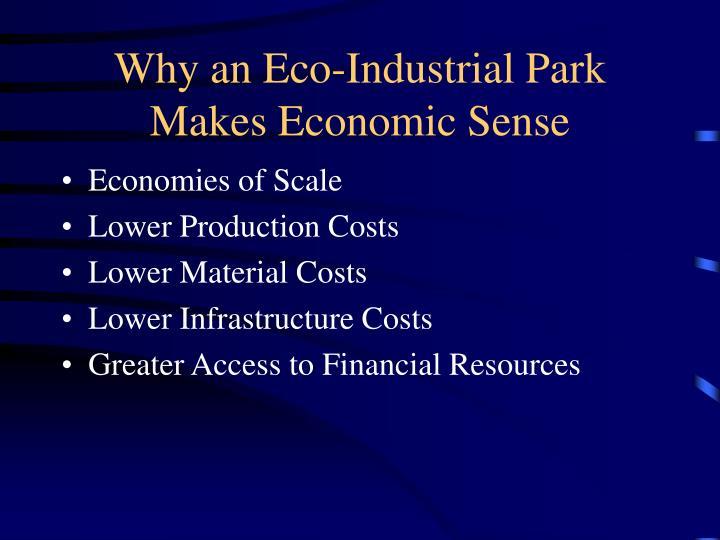 Why an Eco-Industrial Park Makes Economic Sense