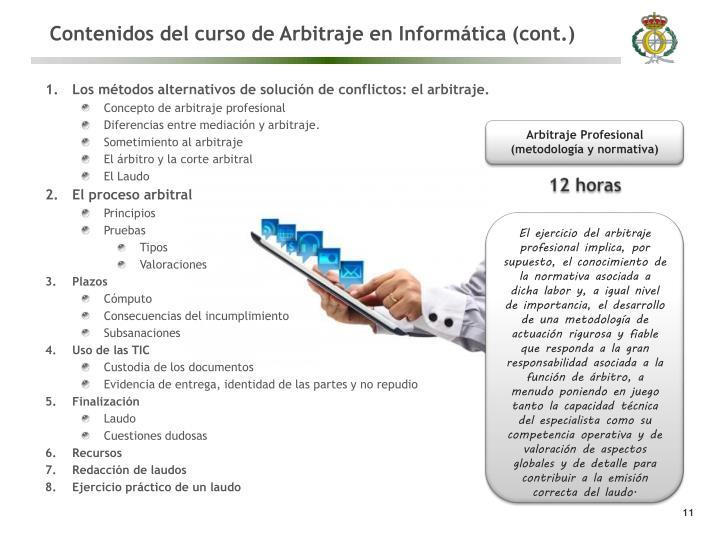 Contenidos del curso de Arbitraje en Informática (cont.)