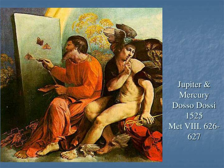 Jupiter &  Mercury