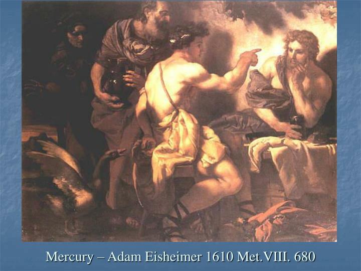 Mercury – Adam Eisheimer 1610 Met.VIII. 680