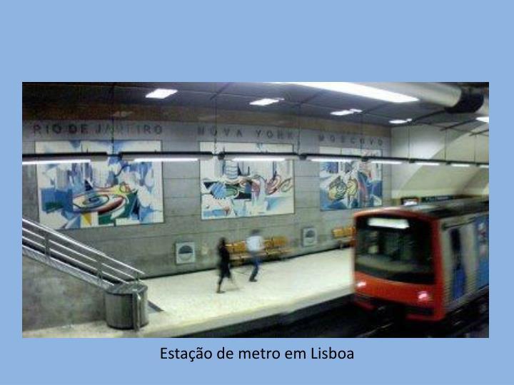 Estação de metro em Lisboa