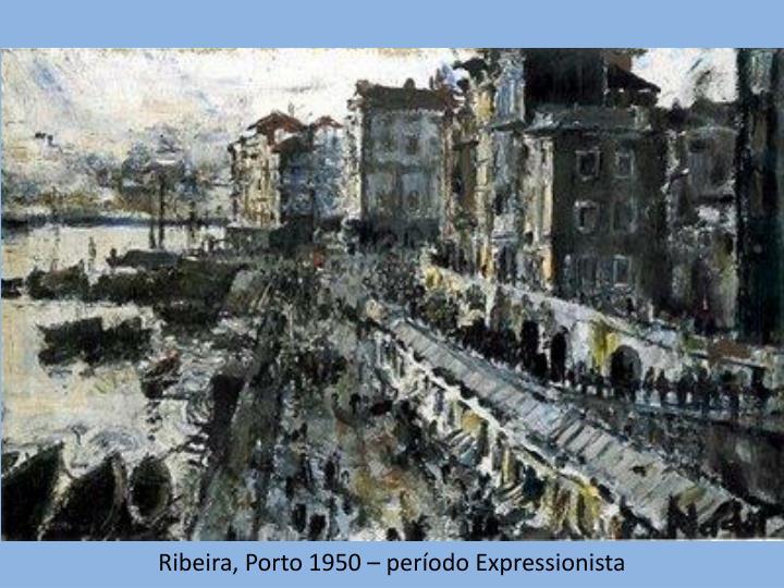 Ribeira, Porto 1950 – período Expressionista