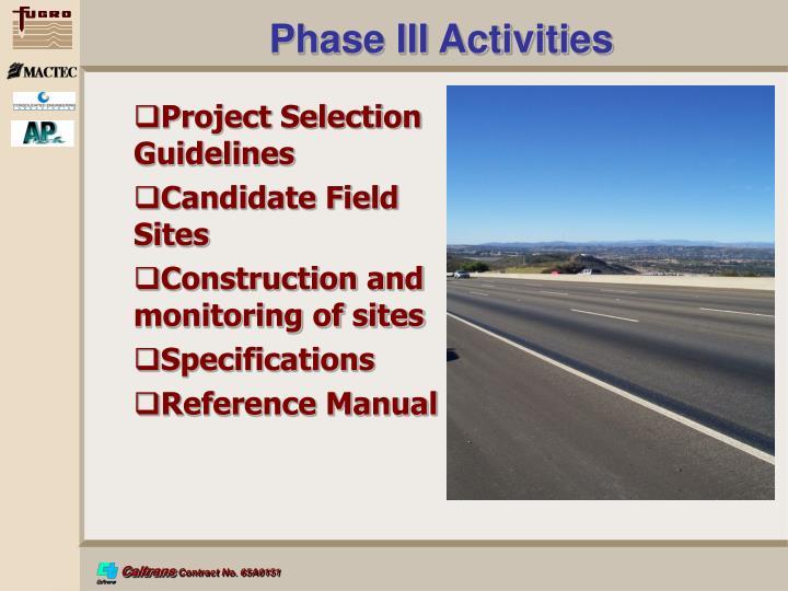 Phase III Activities